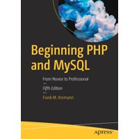Beginning PHP and MySQL: From Novice to Professional (Paperback)