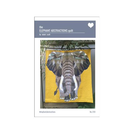 Violet Craft The Elephant Abstractions Quilt Ptrn - Elephant Crafts