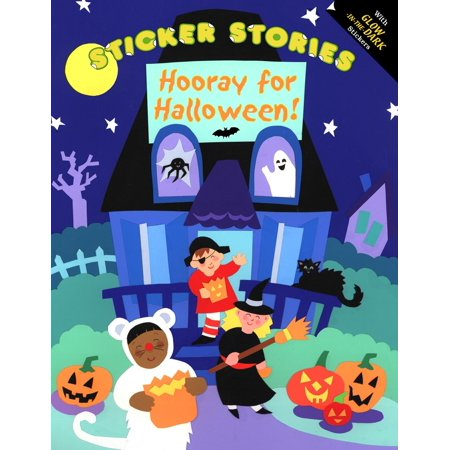 Sticker Stories: Hooray for Halloween! (Halloween Stories For Teens)