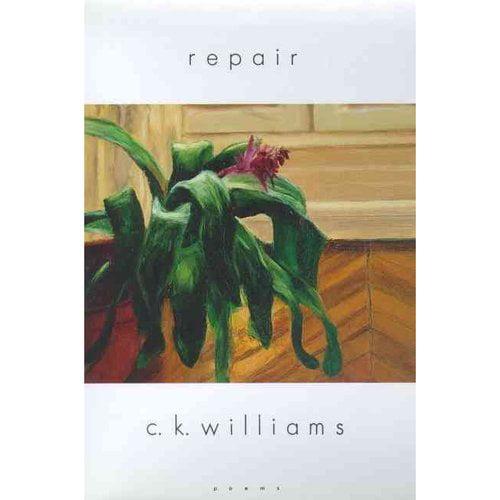 Repair: Poems