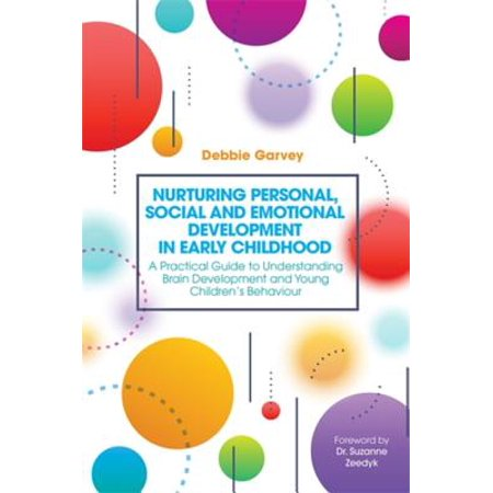 Nurturing Personal, Social and Emotional Development in Early Childhood -