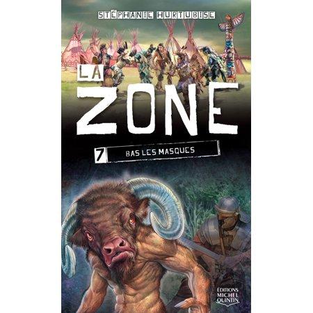 La Zone 7 - Bas les masques - eBook