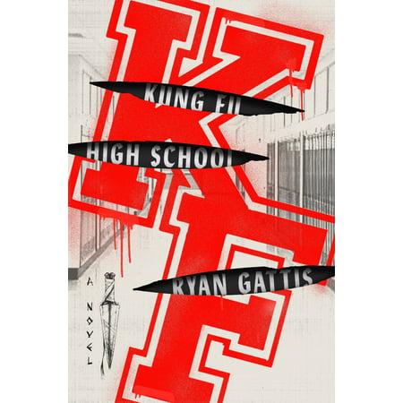 Kung Fu High School : A Novel (Best High School Novels)