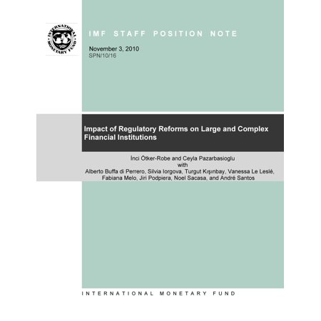 Impact of Regulatory Reforms on Large and Complex Financial Institutions -