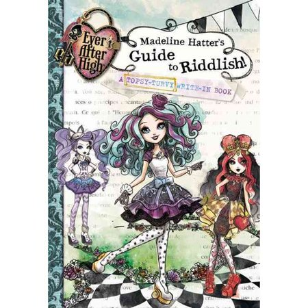 Madeline Hatter's Guide to Riddlish!: A Topsy-Turvy Write-in Book