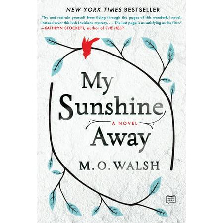 My Sunshine Away](You Are My Sunshine Gifts)