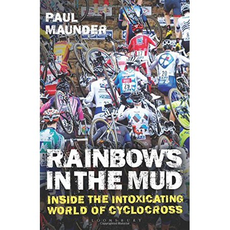 Rainbows In the Mud: Inside the Intoxicating World of Cyclocross - image 1 of 1