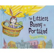 Littlest Bunny in Portland, The