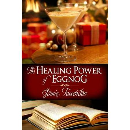 The Healing Power of Eggnog - eBook](Halloween Eggnog)