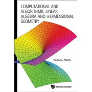 Computational and Algorithmic Linear Algebra and n-Dimensional Geometry - eBook