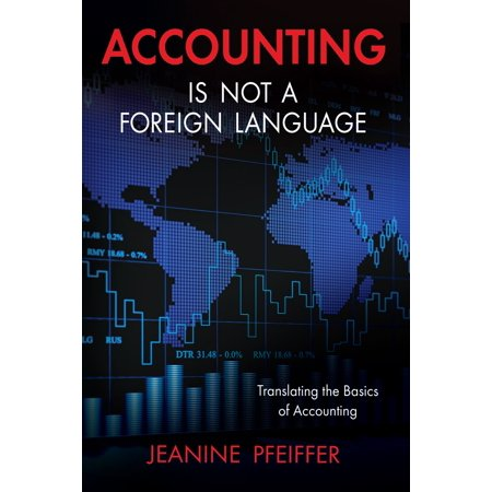 Accounting Is Not a Foreign Language - eBook