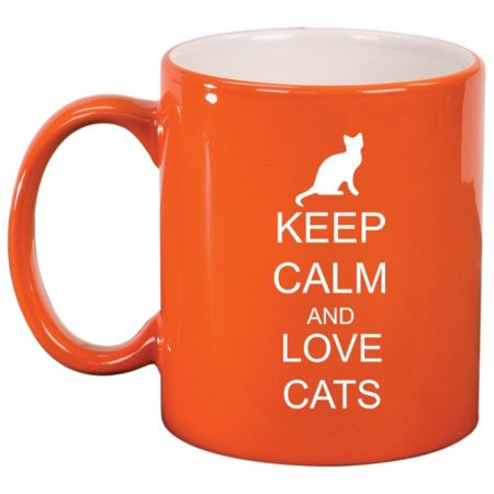 Keep Calm And Love Cats Ceramic Coffee Tea Mug Cup Orange