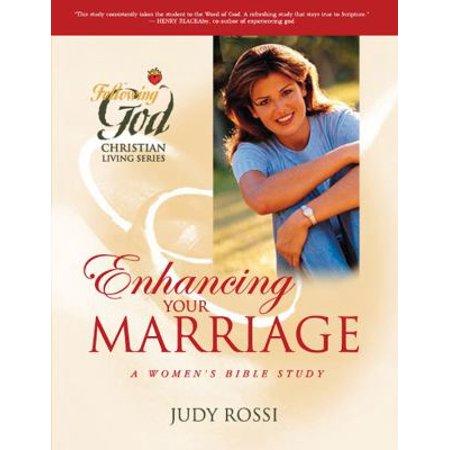 Enhancing Your Marriage  A Womens Bible Study