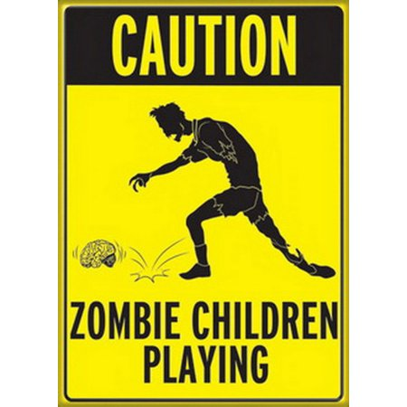 Caution Zombie Children Playing Magnet 29960H](Caution Zombies)