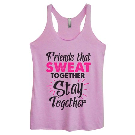"Women's Triblend Tank Top ""Friends That Sweat Together Stay Together"