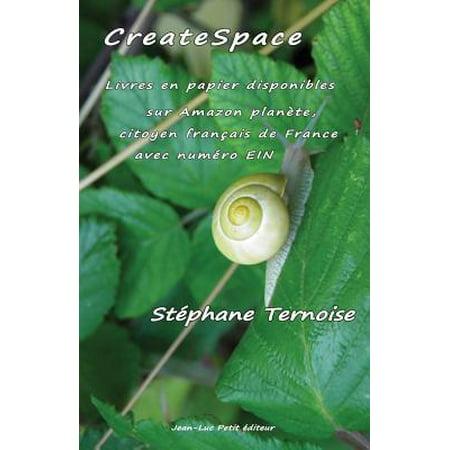 Createspace Livres En Papier Disponibles Sur Amazon Planete Citoyen Francais De France Avec Numero Ein