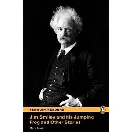 Level 3 : Jim Smiley and His Jumping Frog and Other Stories