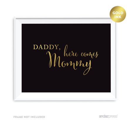 Daddy, Here Comes My Mommy Black and Metallic Gold Wedding - Mommy Wholesale