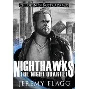 The Night Quartet: Nighthawks (Hardcover)