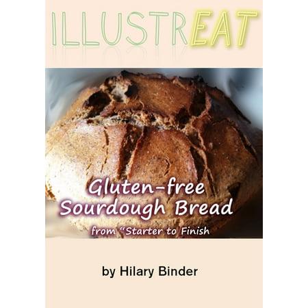 Illustreat: Gluten-free Sourdough Bread: From