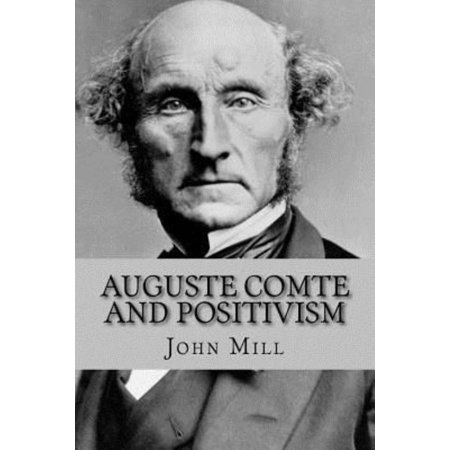 Auguste Comte and Positivism - image 1 of 1