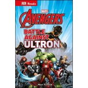 Marvel The Avengers Battle Against Ultron (DK Reads Reading Alone) (Hardcover)