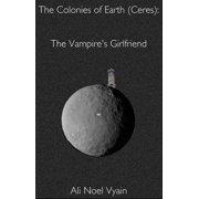 The Vampire's Girlfriend - eBook