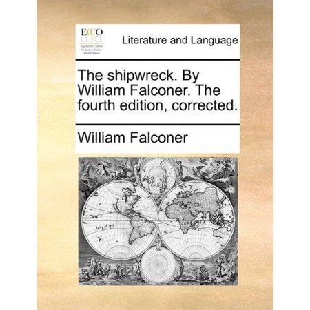 The Shipwreck. by William Falconer. the Fourth Edition, Corrected. - image 1 of 1
