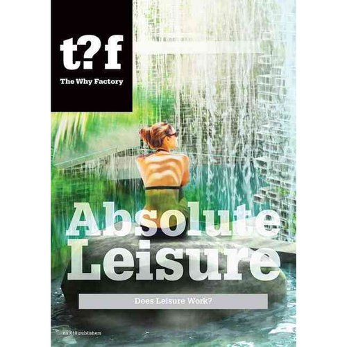 Absolute Leisure: Does Leisure Work?