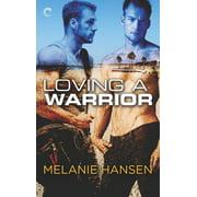 Loving a Warrior - eBook