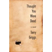 Thought You Were Dead - eBook