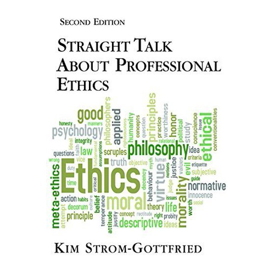 Straight Talk About Professional Ethics by Kim Strom-Gottfried