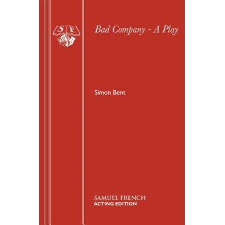 Bad Company - A Play