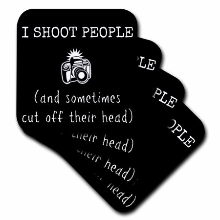 3dRose I shoot people and sometimes chop off heads picture of camera, Soft Coasters, set of (People With Square Heads)
