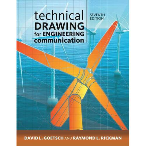 CENGAGE LEARNING 9781285173016 Book,Tech Drawing for Engineering Comm G0122468