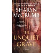 The Unquiet Grave : A Novel