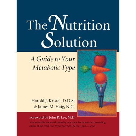 The Nutrition Solution : A Guide to Your Metabolic