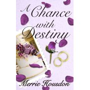 A Chance with Destiny - eBook