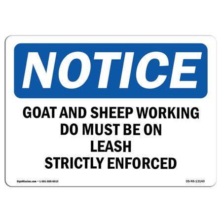OSHA Notice Sign - Goat & Sheep Working Dogs Must Be On Leash | Choose from: Aluminum, Rigid Plastic or Vinyl Label Decal | Protect Your Business, Work Site, Warehouse & Shop Area |  Made in the USA Burnished Mad Dog Goat