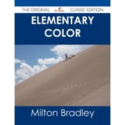 Elementary Color - The Original Classic Edition - eBook
