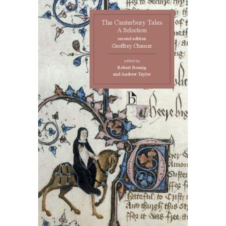The Canterbury Tales, a Selection - Second Edition : A
