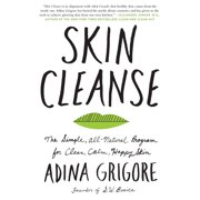 Skin Cleanse: The Simple, All-Natural Program for Clear, Calm, Happy Skin (Hardcover)