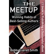 The Meetup: Winning Habits of Successful Authors - eBook