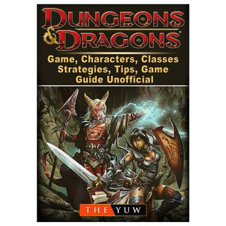 Dungeons and Dragons Board Game, Characters, Classes, Strategies, Tips, Game Guide