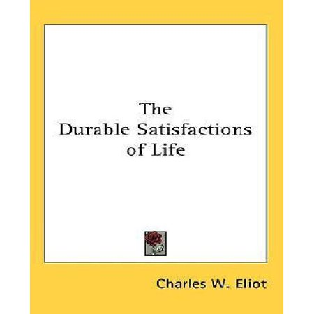 The Durable Satisfactions of Life - image 1 of 1