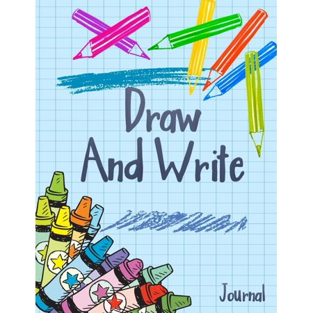 Draw and Write Journal: Writing Drawing Journal for Kids (Paperback) - Best Writing Journals