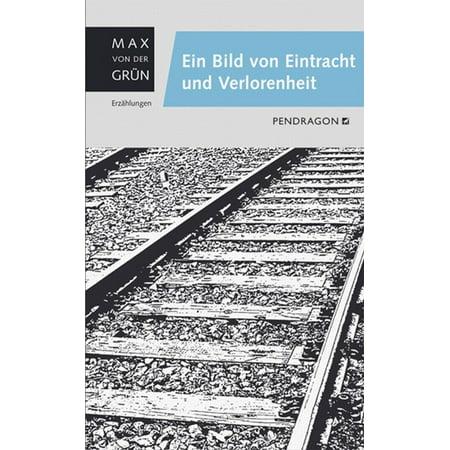 Ein Bild von Eintracht und Verlorenheit - eBook (Ein Bild Von Ray-ray)