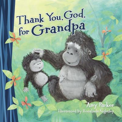 Thank You God for Grandpa (Board Book)