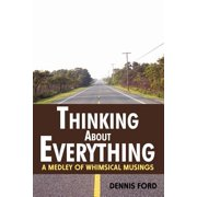 Thinking About Everything - eBook