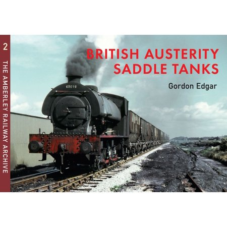 Applicator Tank Saddle (British Austerity Saddle Tanks - eBook )